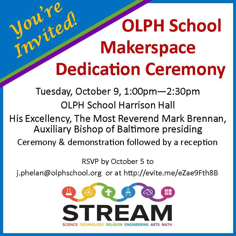 OLPH School Makerspace Dedication Ceremony October 9
